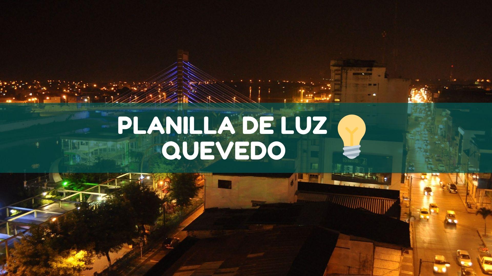 Planilla de luz Quevedo Ecuador